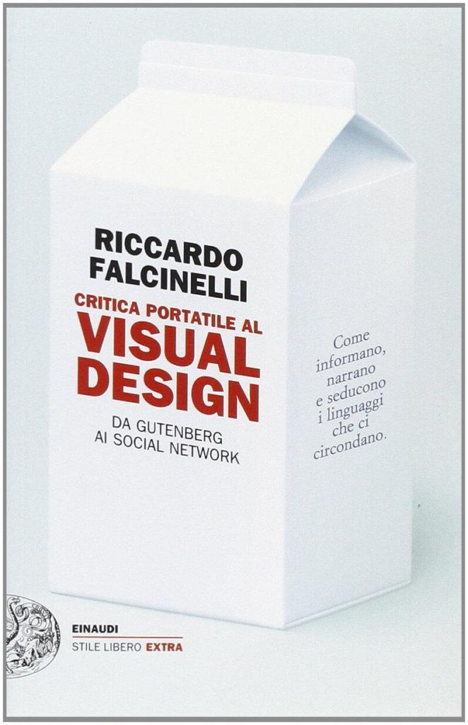 I libri dei designer-Critica portatile al visual design – Riccardo Falcinelli
