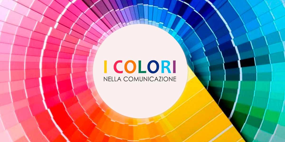 I Colori Nella Comunicazione Analisi Approfondita Il Blog Di